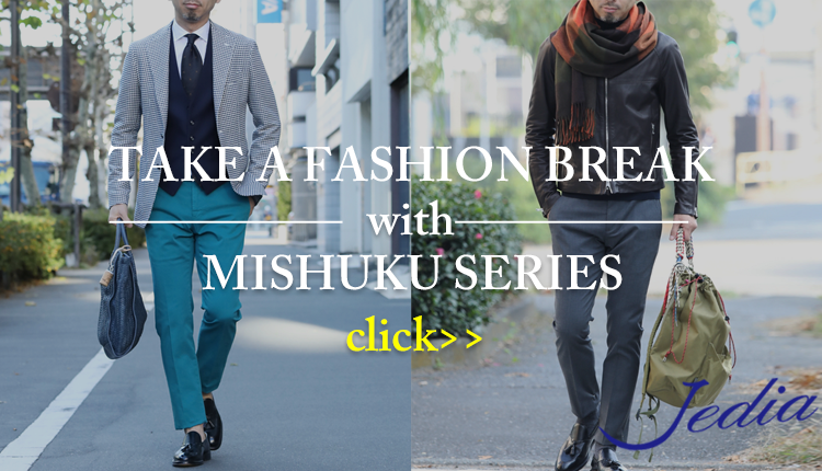 TAKE A FASHION BREAK with MISHUKU